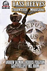 Bass Reeves Frontier Marshal Volume 1 Paperback