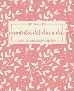 Buy Momentos Del Día A Día Una Frase Al Día Diario De