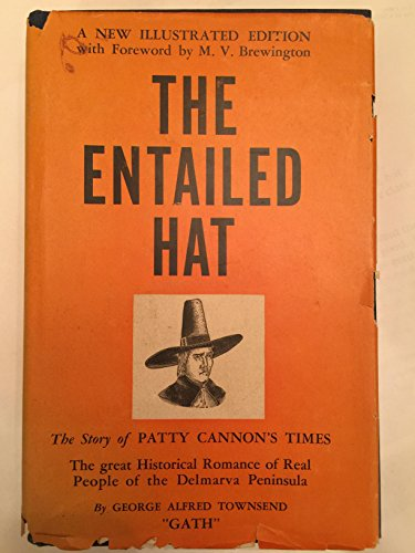 The Entailed Hat A New Illustrated Edition