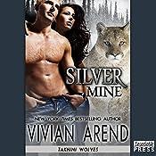 Silver Mine: Takhini Wolves, Book 2 | Vivian Arend