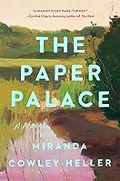 The Paper Palace: A Novel