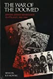 The War of the Doomed : Jewish Armed Resistance in Poland, 1942-1944, Krakowski, Shmuel, 0841908516