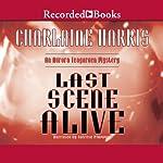 Last Scene Alive: An Aurora Teagarden Mystery, Book 7   Charlaine Harris