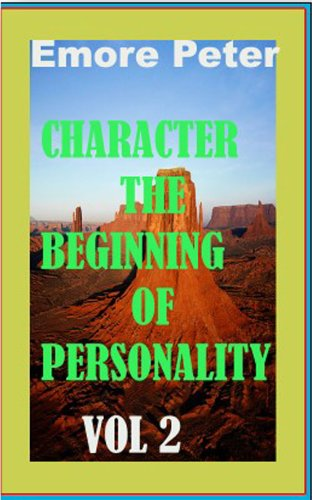 CHARACTER THE BEGINNING OF PERSONALITY
