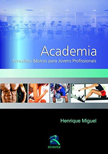 Academia - Conceitos Basicos Para Jovens Profissionais