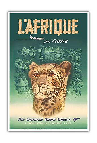 L'Afrique par Clipper (Africa by Clipper) - Pan American World Airways - African Cheetah - Vintage Airline Travel Poster c.1950 - Master Art Print - 13in x 19in