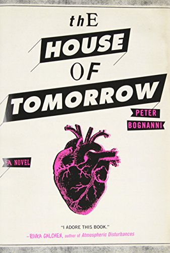 Image of The House of Tomorrow