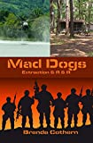 Mad Dogs 3 & 4 (Mad Dogs Volume Book 2)