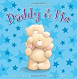 Forever Friends - Daddy and Me: 1 (Gift Book)