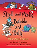 Stroll and Walk, Babble and Talk, Brian P. Cleary, 1580139388