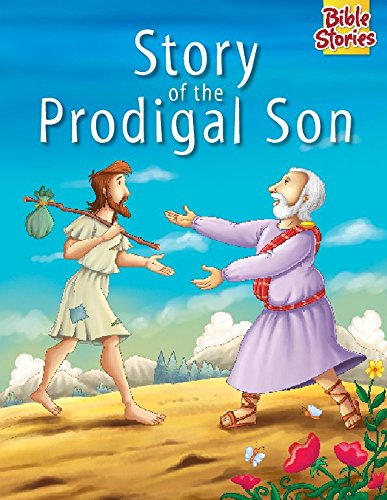 Story of The Prodigal Son: 1 (Bible Stories Series)