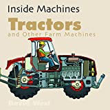 Tractors and Other Farm Machines (Inside Machines)