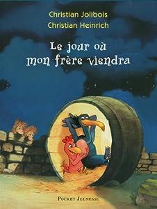 """Afficher """"Les p'tites poules n° 3<br /> Le jour où mon frère viendra"""""""