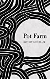 Image of Pot Farm