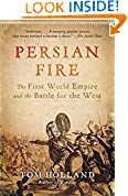 #5: Persian Fire: The First World Empire and the Battle for the West
