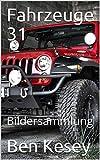 Fahrzeuge 31: Bildersammlung (German Edition)