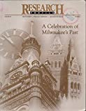 img - for Research Profile, vol. 19, no. 2 (Fall-Winter 1996) (special issue: A Celebration of Milwaukee's Past) book / textbook / text book