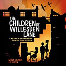The Children of Willesden Lane Audiobook by Mona Golabek Narrated by Katherine Manners