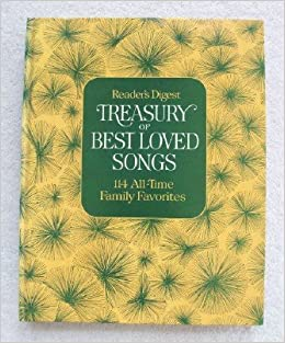 Reader's Digest Treasury of Best Loved Songs: 114 All Time