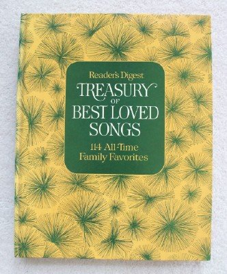 Reader's Digest Treasury of Best Loved Songs: 114 All Time Family Favorites (Readers Digest Songbook)