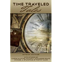 Time Traveled Tales: Volume 1