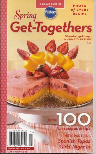 Spring Get-Togethers (Pillsbury Classic Cookbooks, #313)