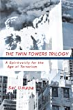 The Twin Towers Triology, Sal Umana, 1466900873