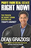 Profit from Real Estate Right Now!, Dean Graziosi, 1593155441