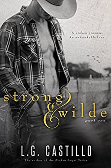 Strong & Wilde (Strong & Wilde, Book 1) by [Castillo, L.G.]