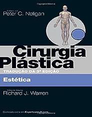Cirurgia Plástica - Volume 2: Estética