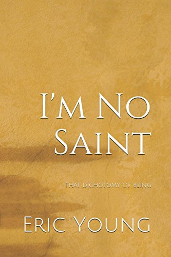 I'm No Saint: That Dichotomy of Being