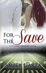 For the Save (Playing for Keeps) (Volume 4)