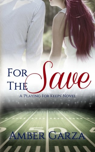 For the Save (Playing for Keeps) (Volume 4) ebook