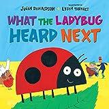 What the Ladybug Heard Next