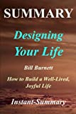 Summary | Designing Your Life: By Bill Burnett