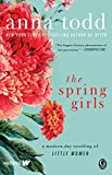 Book cover from The Spring Girls: A Modern-Day Retelling of Little Women by Anna Todd