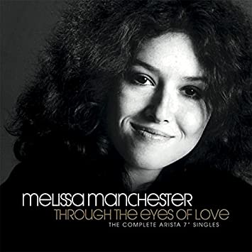 melissa manchester through the eyes of love