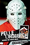 Pelle Lindbergh, Bill Meltzer and Thomas Tynander, 0912608013