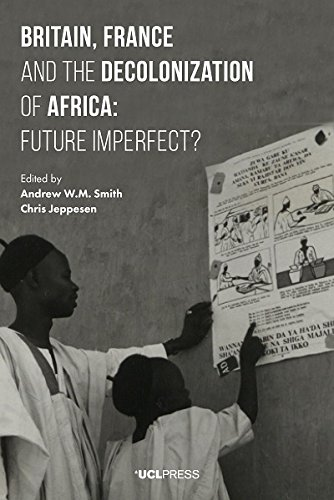 Amazon britain france and the decolonization of africa amazon britain france and the decolonization of africa future imperfect ebook andrew wm smith chris jeppesen kindle store fandeluxe Ebook collections
