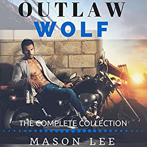 Outlaw Wolf: The Complete Collection Audiobook
