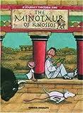 The Minotaur of Knossos (A Journey Through Time Series)