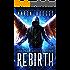 Rebirth (The Praegressus Project Book 1)