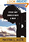 Every Boy Should Have a Man: A Novel