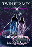 Twin Flames: Journey to Divine Partnership