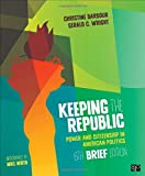 Keeping the Republic, D. Christine Barbour and Gerald Wright, 1483352897