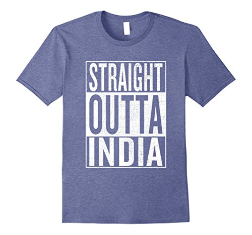 India Mens Clothing (Mens Straight Outta India Great Travel & Gift Idea T-Shirt Medium Heather Blue)