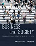 Business and Society, Anne E. Lawrence and James Weber, 0078029473