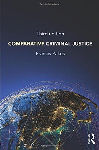 Comparative Criminal Justice: Third Edition