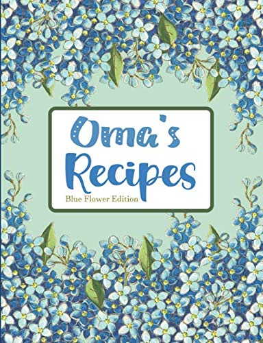 Oma's Recipes Blue Flower Edition by Pickled Pepper Press