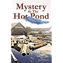 Mystery at the Hot Pond (Greatest Treasure Book 1)